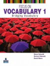 Focus on Vocabulary 1: Bridging Vocabulary - Diane Schmitt, Norbert Schmitt, David Mann
