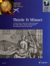 Thistle and Minuet: 16 Easy Pieces from Scottish Baroque Violin, Flute or Oboe and Keyboard with opt. Cello or Bassoon (Hal Leonard Corp.) - David Johnson, Hal Leonard Publishing Corporation