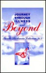 Journey Through Illness & Beyond - Noah Lukeman, Brenda Shoshanna Lukeman