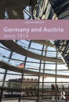Germany and Austria Since 1814 - Mark Allinson