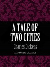 A Tale of Two Cities (Mermaids Classics) - Charles Dickens