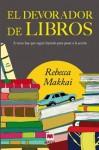 El devorador de libros (Tapa flexible con solapas) - Rebecca Makkai, Jofre Homedes