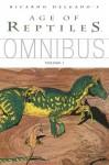 Age of Reptiles Omnibus Volume 1 - Ricardo Delgado, James Sinclair, Jim Campbell