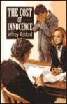 The Cost of Innocence - Jeffrey Ashford