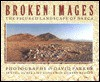 Broken Images: The Figured Landscape of Nazca - David Parker, Gerry Badger, Helaine Silverman