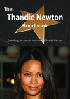 The Thandie Newton Handbook - Everything You Need to Know about Thandie Newton - Emily Smith