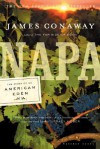 Napa: The Story of an American Eden - James Conaway