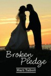 Broken Pledge: Carson Series, Book 2 - Marti Talbott