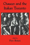 Chaucer and the Italian Trecento - Piero Boitani