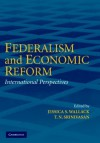 Federalism and Economic Reform: International Perspectives - T.N. Srinivasan