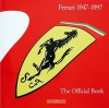 Ferrari 1947-1997 The Official Book - Gianni Cancellieri