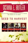 Seed to Harvest (Omnibus: Wild Seed / Mind of My Mind / Clay's Ark / Patternmaster) - Octavia E. Butler