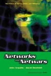 Networks and Netwars: The Future of Terror, Crime, and Militancy - John Arquilla, David F. Ronfeldt