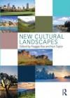 New Cultural Landscapes - Maggie Roe, Ken Taylor
