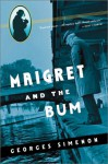 Maigret and the Bum - Georges Simenon, Jean Stewart