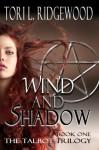 Wind and Shadow (The Talbot Trilogy) - Tori L. Ridgewood