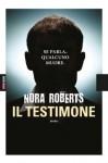 Il testimone (Italian Edition) - Nora Roberts