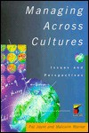 Managing Across Cultures: Issues and Perspectives - Pat Joynt, Malcolm Warner