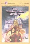 The Talking Table Mystery - Georgess McHargue