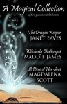 A Magical Collection - Maddie James, Janet Eaves, Magdalena Scott