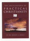 The Encyclopedia of Practical Christianity - Robert A. Morey