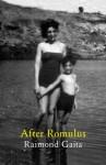 After Romulus - Raimond Gaita