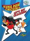 Kung Pow Chicken #1: Let's Get Cracking! - Cyndi Marko