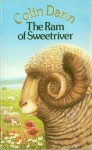 The Ram Of Sweetriver - Colin Dann