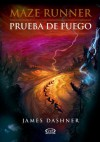 Maze Runner 2 - Prueba de fuego (Spanish Edition) - James Dashner, Orsi Blanco, Marcelo