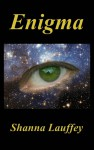 enigma - Shanna Lauffey