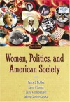 Women, Politics, and American Society - Nancy E. McGlen, Karen O'Connor