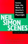 Neil Simon Scenes: Scenes from the Works of America's Foremost Playwright - Neil Simon, Roger Karshner
