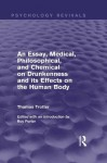 An Essay, Medical, Philosophical, and Chemical on Drunkenness and its Effects on the Human Body (Psychology Revivals) - Thomas Trotter, Roy Porter