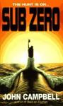 Sub Zero - John Campbell