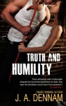 Truth and Humility - J.A. Dennam