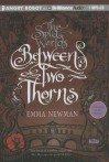 Between Two Thorns - Emma Newman