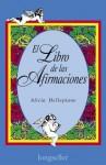 El Libro de Las Afirmaciones - Alicia Dellepiane