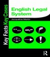 English Legal System (Key Facts Key Cases) - Jacqueline Martin