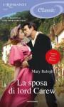 La sposa di Lord Carew (Romanzi Classic) - Paola Frezza Pavese, Adriana Colombo, Mary Balogh