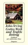Gottes Werk und Teufels Beitrag. (Drehbuch) - John Irving