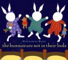 The Bunnies Are Not In Their Beds - Marisabina Russo