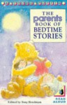 The Parents book of bedtime stories - Tony Bradman