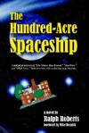 The Hundred-Acre Spaceship - Ralph Roberts, Mike Resnick, Pat Roberts