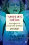 Nurses and Politics - Chris Hart
