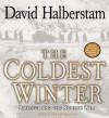 The Coldest Winter: America and the Korean War (Audio) - David Halberstam, Edward Herrmann
