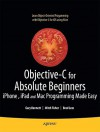 Objective-C for Absolute Beginners: iPhone, iPad and Mac Programming Made Easy - Gary Bennett, Brad Lees, Mitchell Fisher