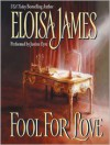 Fool for Love (Audio) - Eloisa James, Justine Eyre