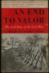 An End to Valor - Philip Van Doren Stern