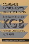 Comrade Kryuchkov's Instructions - Christopher M. Andrew, Oleg Gordievsky