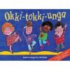 Okki Tokki Unga: Action Songs For Children - David McKee